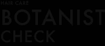 BOTANIST CHECK
